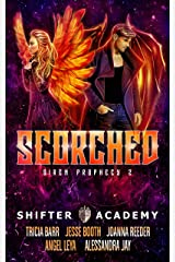 Scorched: Siren Prophecy 2 (Shifter Academy) Kindle Edition