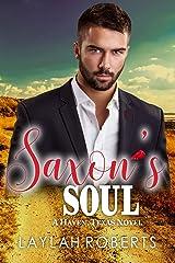 Saxon's Soul (Haven, Texas Book 5) Kindle Edition