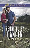 Reunited by Danger (Love Inspired Suspense)