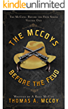 The McCoys Before The Feud: A Western Novel (Book 1)