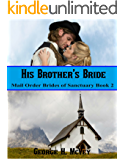 His Brother's Bride (Mail Order Brides of Sanctuary Book 2)