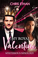 My Royal Valentine: A sweet, cozy gay romance (Mysterious Mixology Book 2) Kindle Edition