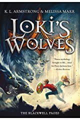 Loki's Wolves (The Blackwell Pages Book 1) Kindle Edition