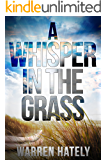 A Whisper In The Grass: Australian crime fiction noir