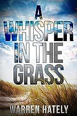 A Whisper In The Grass: Australian crime fiction noir Kindle Edition