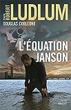 L'équation Janson : Traduit de l'anglais (États-Unis) par Henri Froment (Grand Format)