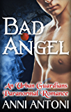 Bad Angel (Urban Guardians Stand Alone Short Story Book 0)