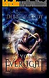 Beyond Everlight: an Urban Fantasy Novel (Fearless Destiny Book 1)