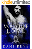 Volatile Love: An Enemies to Lovers Romance (The Gilded Sovereign Book 2)