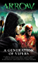 Arrow - A Generation of Vipers (Flash/Arrow)