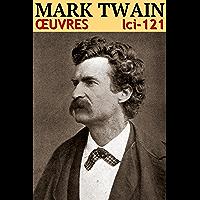 Mark Twain - Oeuvres (Illustré): lci-121 (lci-eBooks)