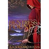 Huntress Found (The Timekeeper's War Book 1)
