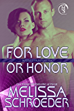 For Love or Honor (Bounty Hunters, Inc Book 1)