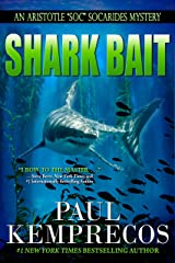 "Shark Bait (Aristotle ""Soc"" Socarides Book 8) Kindle Edition"
