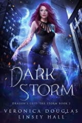 Dark Storm (Dragon's Gift: The Storm Book 2) Kindle Edition