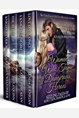 Women Who Tame Dangerous Heroes: Sizzling Tales of Seduction, Passion, and Love - Box Set Kindle Kindle Edition