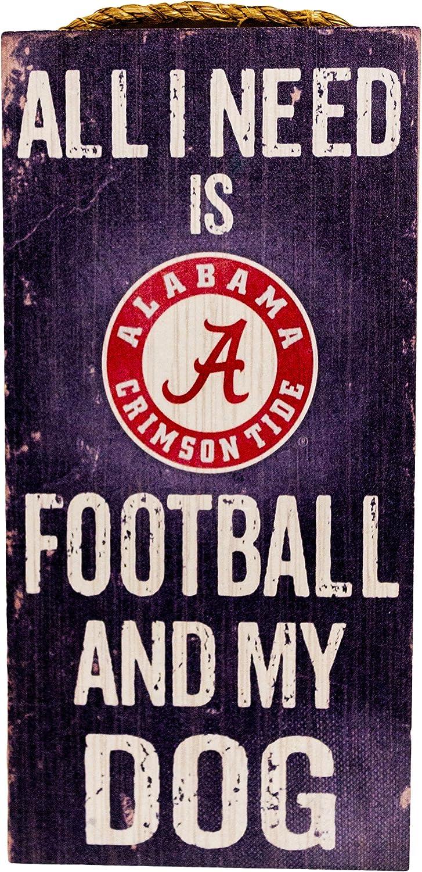 "Fan Creations NCAA Alabama Crimson Tide 6"" x 12"" All I Need is Football and My Dog Wood Sign"
