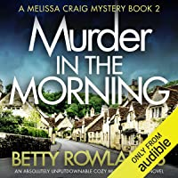 Murder in the Morning: A Melissa Craig Mystery, Book 2