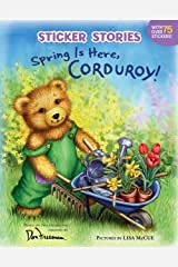 Spring Is Here, Corduroy! Paperback