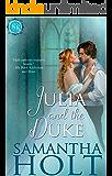 Julia and the Duke (Bluestocking Brides Book 2)