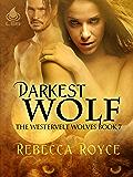 Darkest Wolf (The Westervelt Wolves Book 7)
