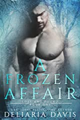 A Frozen Affair (Lost and Found Book 1) Kindle Edition