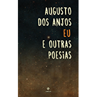 Eu e Outras Poesias: Clássicos de Augusto dos Anjos