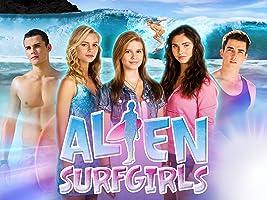 Alien Surf Girls, Season 1