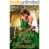 What a Wicked Duke Demands: A Historical Regency Romance Book