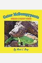 Gator McBumpypants Hears a Scary Noise Kindle Edition