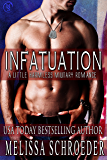 Infatuation: Harmless (The Harmless Military Series Book 1)