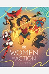 DC: Women of Action: (DC Universe Super Heroes Book, DC Super Heroes Gift for Women) Kindle Edition