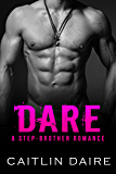 Dare: A Stepbrother Romance