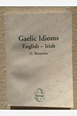 Gaelic Idioms,English - Irish Paperback