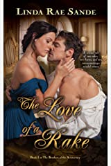 The Love of a Rake (The Brothers of the Aristocracy Book 1) Kindle Edition