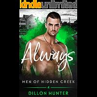 Always (Men of Hidden Creek Book 4)