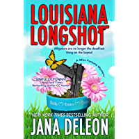 Louisiana Longshot (A Miss Fortune Mystery, Book 1)