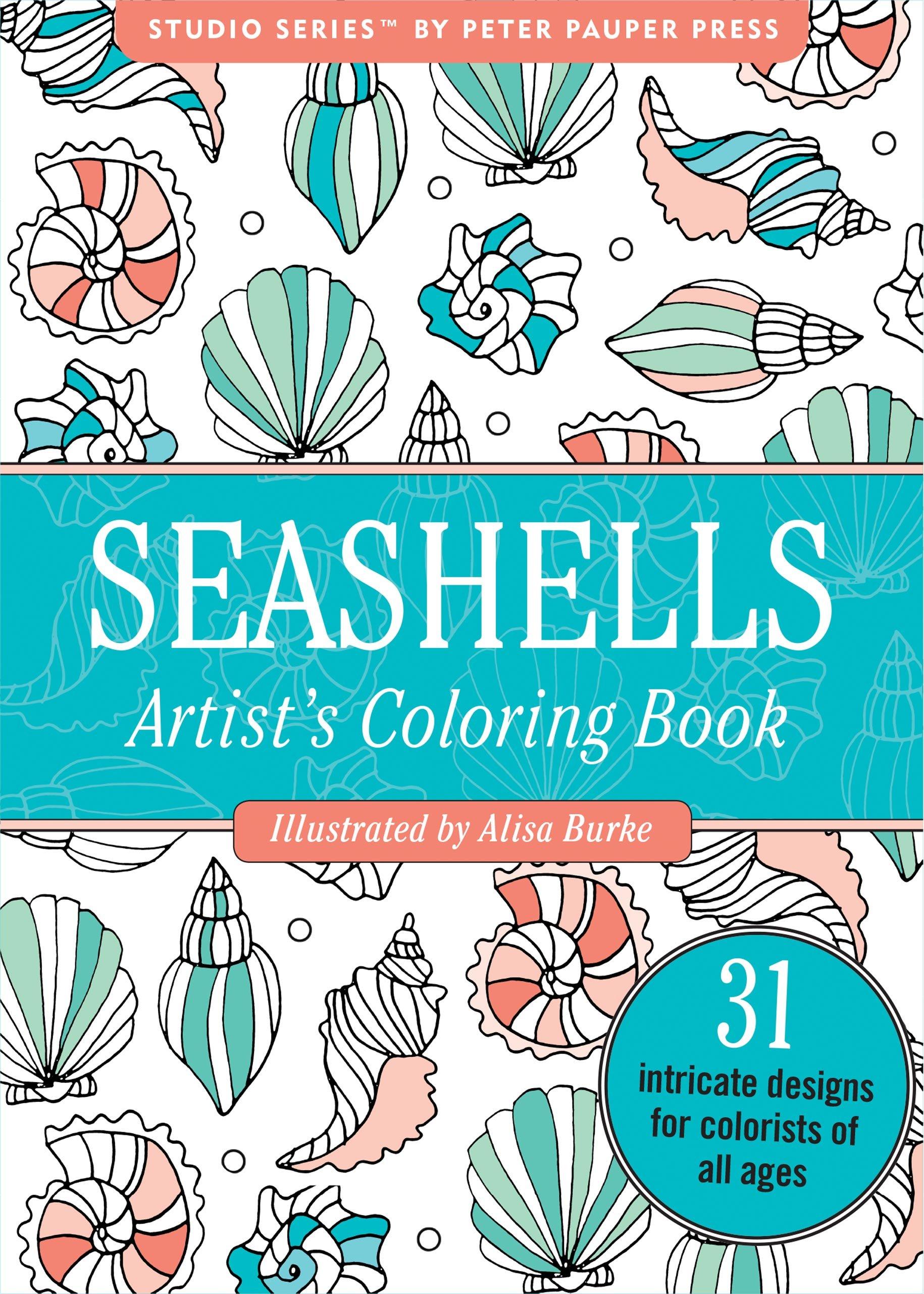 Amazon Seashells Portable Adult Coloring Book 31 Stress Relieving Designs Studio Series 9781441321428 Peter Pauper Press