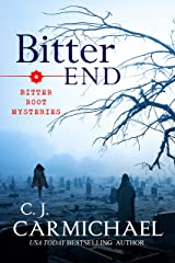 Bitter End (Bitter Root Mysteries Book 3) Kindle Edition