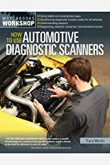 How To Use Automotive Diagnostic Scanners (Motorbooks Workshop) Kindle Edition