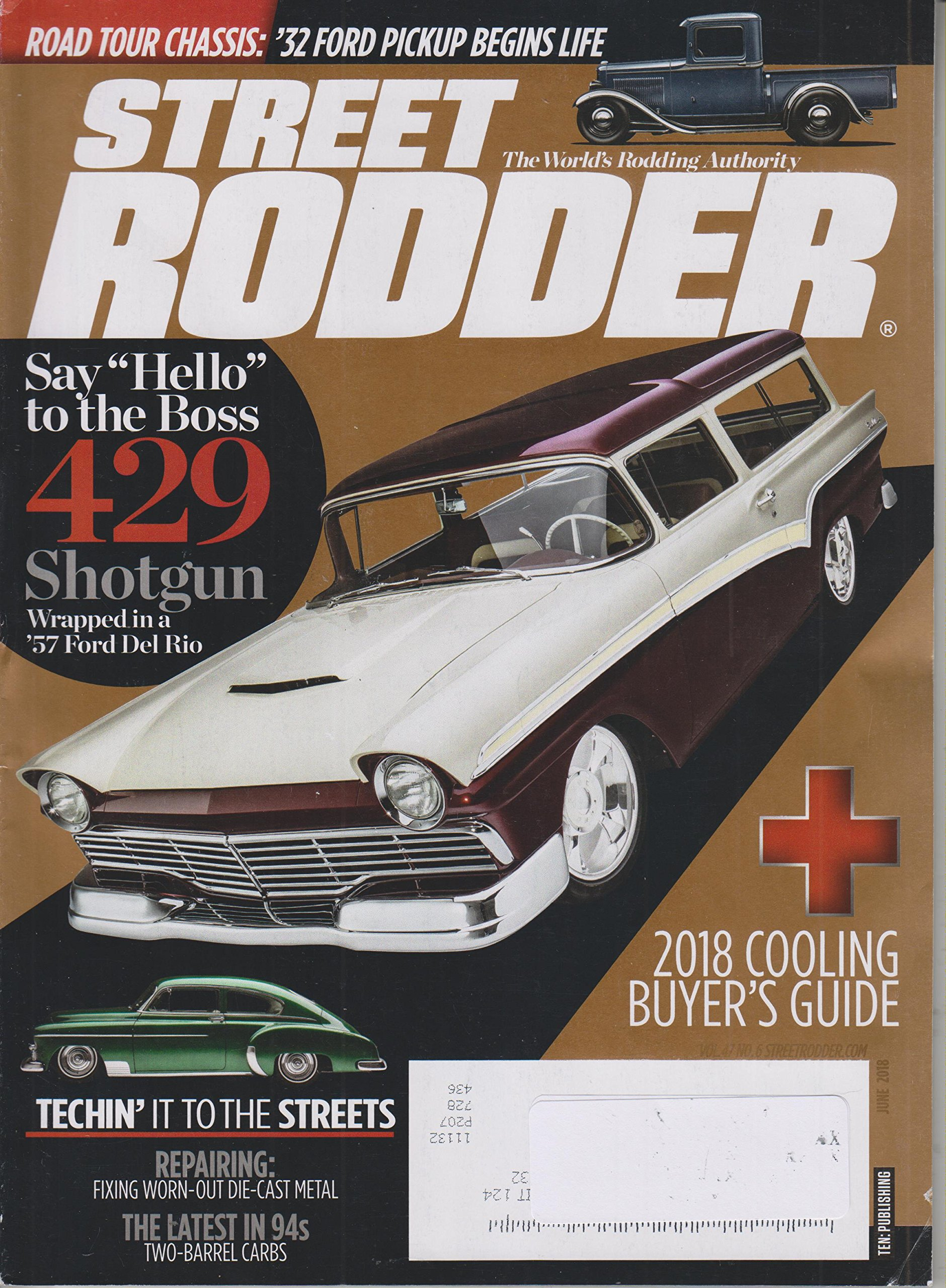 """Street Rodder June 2018 Say """"Hello"""" to the Boss 429 Shotgun Wrapped in a '557 Ford Del Rio pdf"""