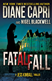 Fatal Fall: A Jess Kimball Thriller (The Jess Kimball Thrillers Series Book 5)