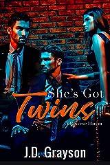 She's Got Twins: A Reverse Harem Kindle Edition