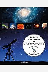 Le petit Larousse de l'astronomie Paperback