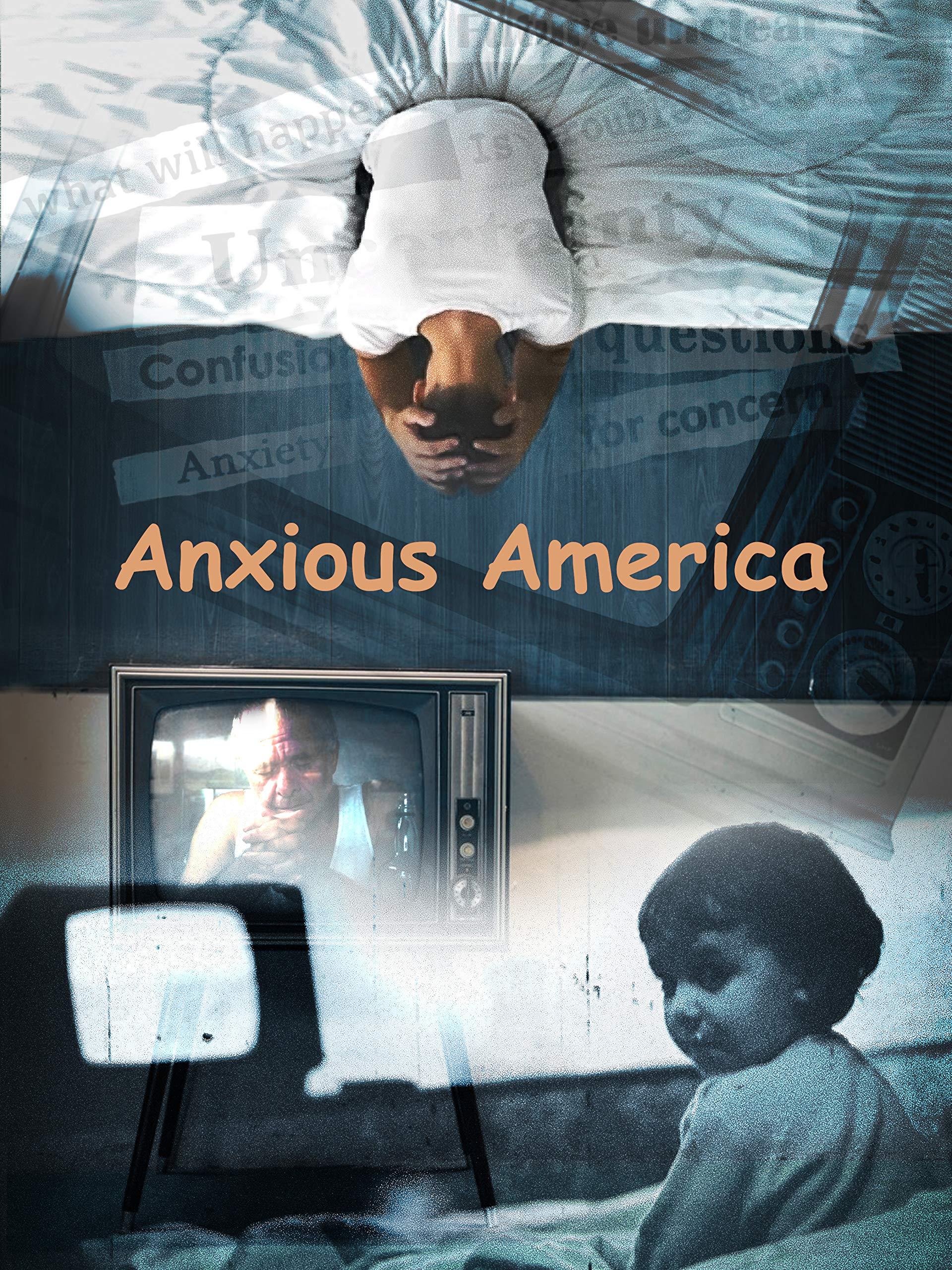 Anxious America