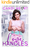 Love Handles: BBW Sweet Romance (Curvy Hips and Sexy Lips Book 3)