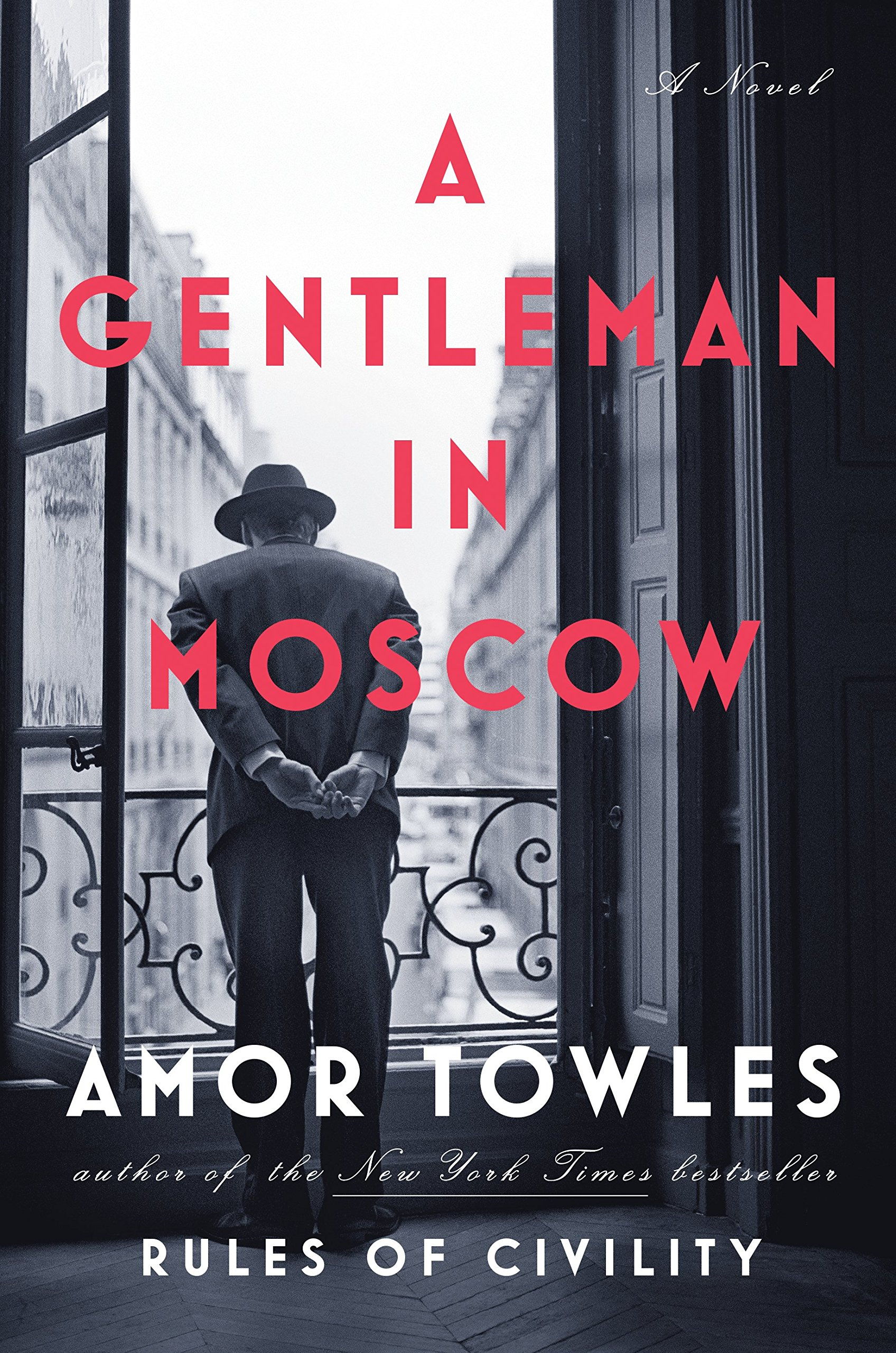 A Gentleman In Moscow: A Novel: Amor Towles: 9780670026197: Amazon:  Books