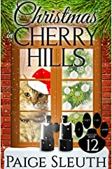 Christmas in Cherry Hills (Cozy Cat Caper Mystery Book 12) Kindle Edition