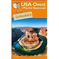 USA Ovest. I parchi nazionali