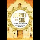 Journey to the Sun: Junipero Serra's Dream and the Founding of California (English Edition)